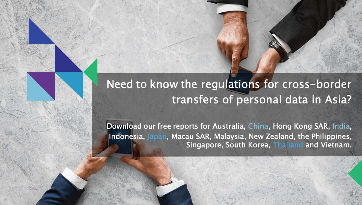 Need to know the regulations for cross-border transfers of personal data in Asia?